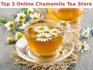 Top 3 Online Chamomile Tea Store.pptx