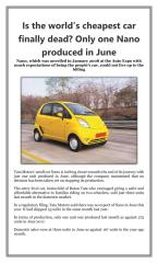 Is the worlds cheapest car finally dead Only one Nano produced in June.pdf