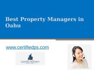 Best Property Managers in Oahu - www.certifiedps.com (3).pptx